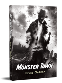 Monster Town [hardcover] by Bruce Golden